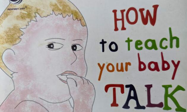 Cara Mengajar Bayi Bicara, Cara Efektif Mengajar Bayi Berbicara