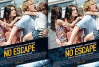 Film No Escape Kisah Nyata, Dilarang Tayang di Kamboja