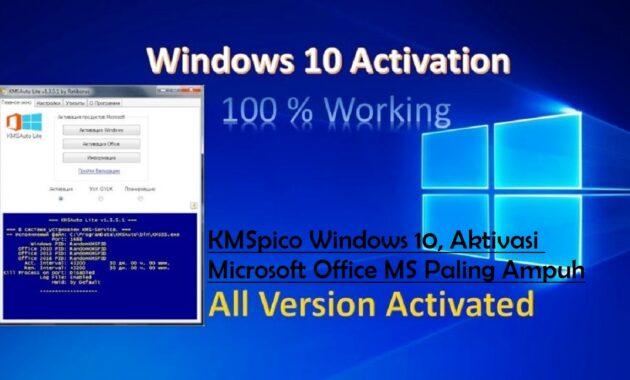 KMSpico Windows 10, Aktivasi Microsoft Office MS Paling Ampuh