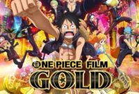 One Piece Film: Gold( 2016)