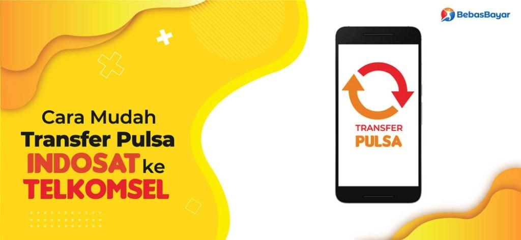 Transfer Pulsa Indosatke Operator Lain, Telkomsel hingga ke Ovo