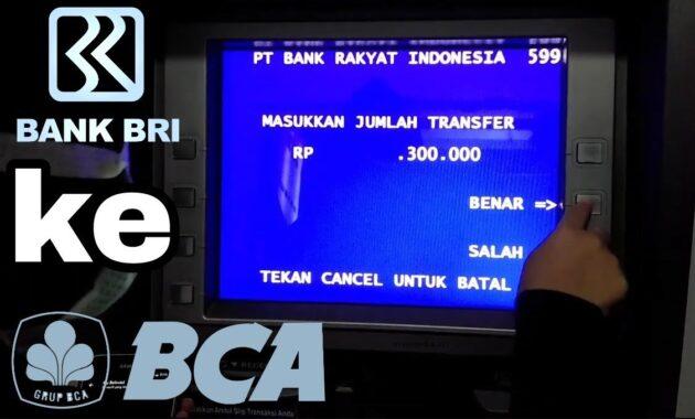 Cara Transfer BRI ke BCA Melalui ATM dengan Gampang