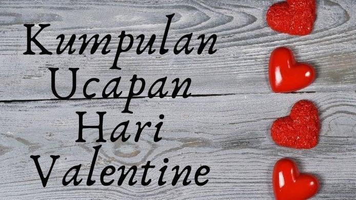 Ucapan Hari Valentine Day Buat Pacar Tersayang dan Keluarga dan Gambar